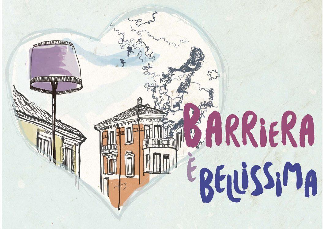 BARRIERA è Bellissima: ricchezze e potenzialità di questo Quartiere di Torino